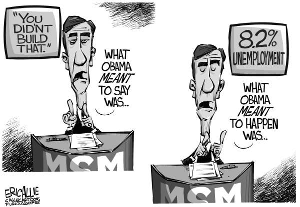 Eric Allie - Caglecartoons.com - Media explains - English - media, msm, you didnt build that, obama, small business, campaign