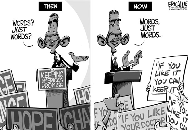 Eric Allie - Caglecartoons.com - Just words - English - obama, liar, obamacare, aca
