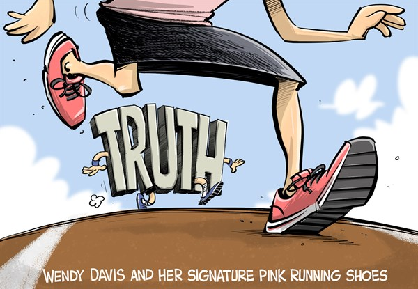 Eric Allie - Caglecartoons.com - Wendy Davis runs COLOR - English - wendy davis, texas, extremist, pro abortion, progressive, left wing, governor, campaign, lies,