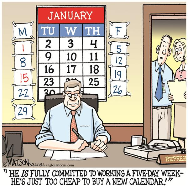 RJ Matson - Roll Call - Congressman Adjusts To New Five-Day Workweek-COLOR - English - Congress, Calendar, Five-Day, Workweek