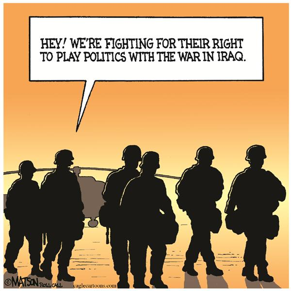 RJ Matson - Roll Call - Why We Fight-COLOR - English - Iraq, U.S. Troops, Soldiers, Iraq, Congress, White House
