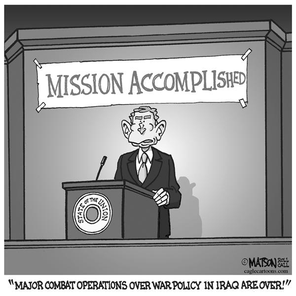 RJ Matson - Roll Call - State Of The Mission Accomplished - English - State, Of, The, Union, President, George, W, Bush, Iraq, Congress, Major, Combat, Operations, Policy, Strategy, Victory, Surge, Way, Forward