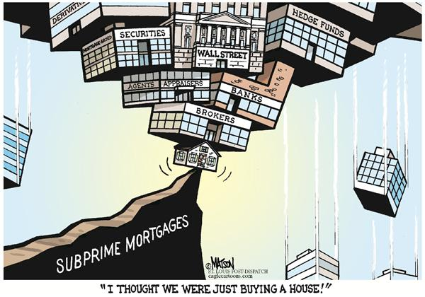 40689 600 Subprime Mortgage Mess cartoons