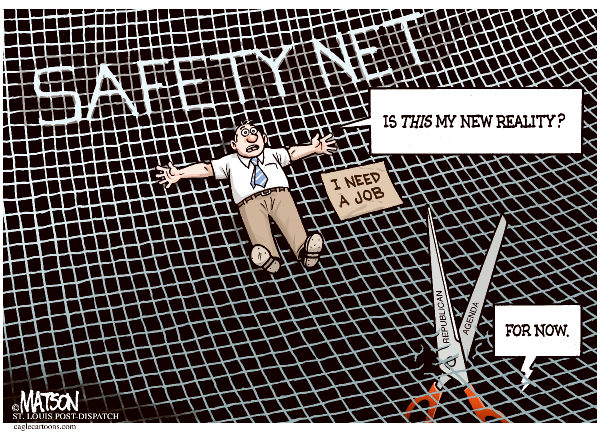 RJ Matson - The St. Louis Post Dispatch - New Reality-COLOR - English - New Reality, Unemployment, Jobs, Safety Net, Republican Agenda