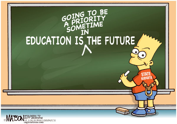Education Is The Future-COLOR © RJ Matson,The St. Louis Post Dispatch,Education Is The Future,State Budgets,States,Deficits,Spending Cuts,Bart Simpson