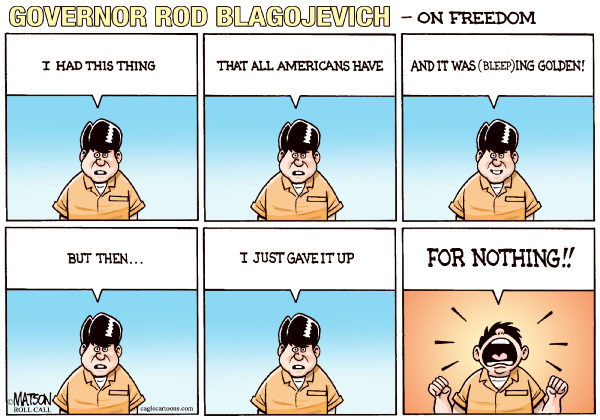 94792 600 Blagojevich on Freedom cartoons