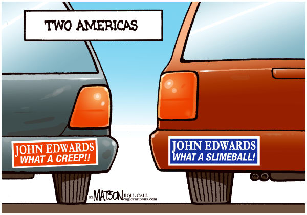 RJ Matson - Roll Call - John Edwards and the Two Americas-COLOR - English - John Edwards and the Two Americas, John Edwards, Two Americas, Creep, Slimeball