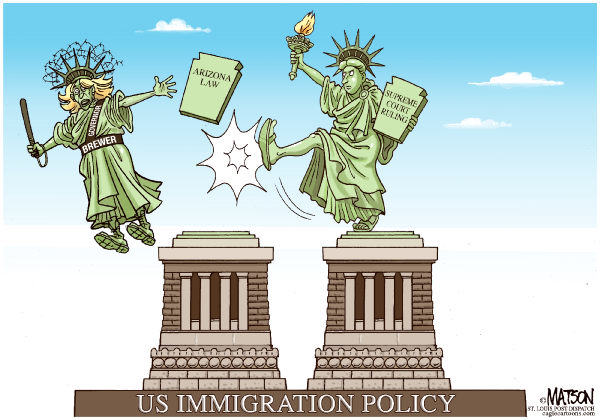 RJ Matson - The St. Louis Post Dispatch - Arizona and US Immigration Policy-COLOR - English - Arizona and US Immigration Policy, Governor jan Brewer, Supreme Court, Statue Of Liberty, Immigration, Border Security, Federal Government, States, State Government