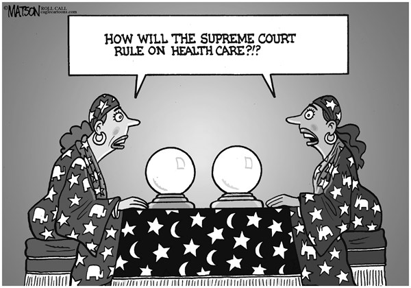 RJ Matson - Roll Call - Impossible to Predict the Supreme Court Health Care Ruling - English - Impossible to Predict the Supreme Court Health Care Ruling, Supreme Court, Affordable Care Act, Individual Mandate, Obamacare