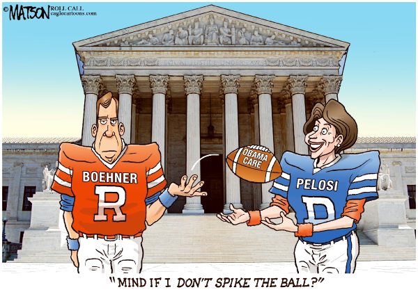 RJ Matson - Roll Call - Nancy Pelosi Won't Spike John Boehner's Ball-COLOR - English - Nancy Pelosi Won't Spike John Boehner's Ball, Health care Reform, Affordable Care Act, Speaker Of The House, Congress, John Boehner, Nancy Pelosi, Supreme Court