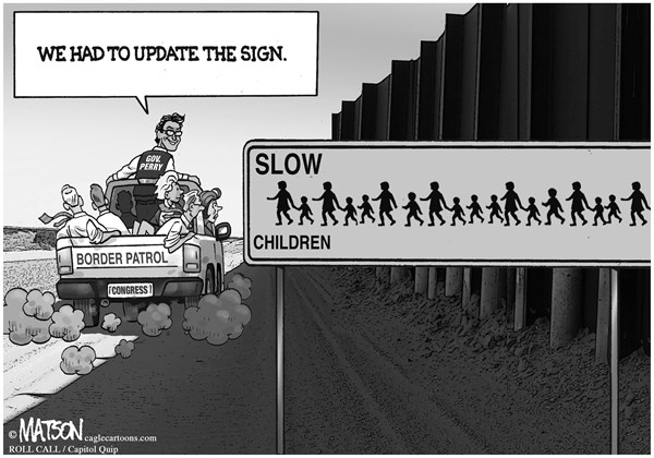 RJ Matson - Roll Call - Slow Children Border Crossing Sign - English - Slow Children Border Crossing Sign, Immigration, Refugees, Border, Children, Central America, Mexico, Texas, Governor Perry, Border Patrol