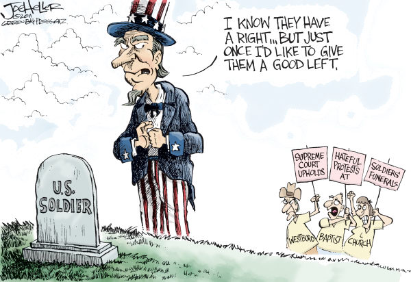 Westboros rights © Joe Heller,Green Bay Press-Gazette,Westboros rights, baptist church, westboro, first amendment, supreme court, solders funerals, uncle sam, phelps, protests, god hates