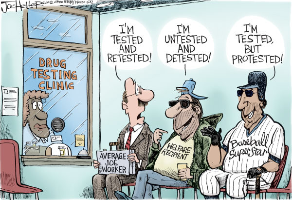Joe Heller - Green Bay Press-Gazette - Drug Testing - English - Drug Testing, average joe worker, welfare recipient, baseball, Milwaukee brewers, Ryan Braun, illegal drug use, steroids, doping, sports, cheating
