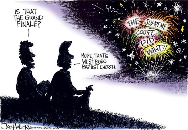 Joe Heller - Green Bay Press-Gazette - Grand Finale - English - Grand Finale, Westboro baptist Church, DOMA, Gay marriage, hate, supreme court, fireworks