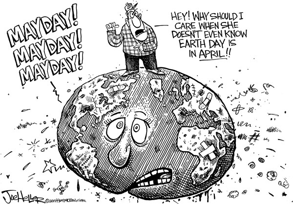 Joe Heller - Green Bay Press-Gazette - Earth Day - English - earth day, mayday, environment, climate change, global warming