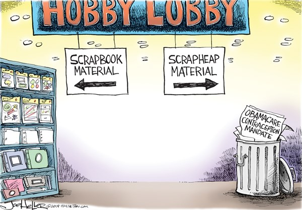 Hobby Lobby © Joe Heller,Green Bay Press-Gazette,Hobby Lobby, birth control, contraceptives, supreme court, religious rights