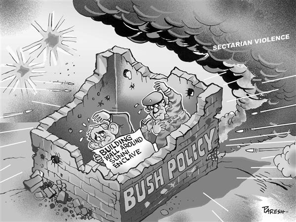 Paresh Nath - The National Herald, India - Wall of Bush Policy  B W - English - Wall around Sunni enclave,Sectarian violence,Iraq,Bush Foreign policy,USA,Iraq war,bombings