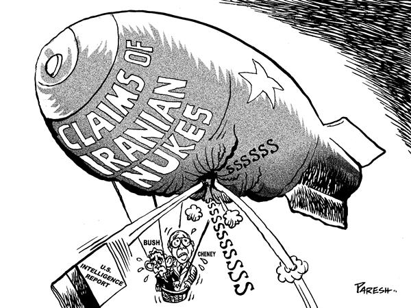 Paresh Nath - The National Herald, India - Claims of Iranian nukes - English - Iran,nuclear bomb,Bush,Cheney,threat,sanctions,baloon,intelligence report,USA