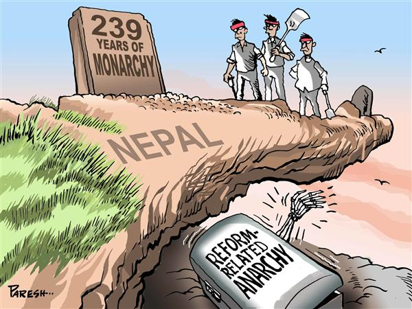 Paresh Nath - The National Herald, India - Ending Nepal monarchy - English - Nepal,monarchy,anarchy,reforms,ghost,Maoists,King Gyanendra,cliff,burial stone,239 years,republic