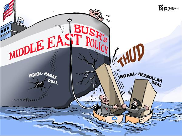 Paresh Nath - The National Herald, India - Israel- Hezbollah deal - English - Israel,Hezbollah,Bush,Middle East policy,Hamas,ship,crack