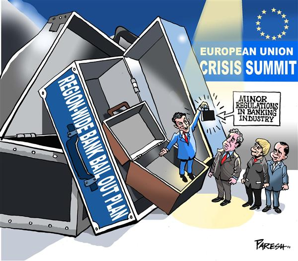 Paresh Nath - The Khaleej Times, UAE - EU bailout plan - English - European Union,France,UK,Germany,Italy,crisis summit,bailout,banking industry,regulations
