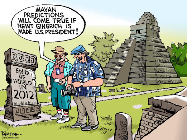 Paresh Nath - The Khaleej Times, UAE - Mayan predictions COLOR - English - Mayan, forecast, calendar,2012 end,apocalypse,Newt Gigrich, USA, presidential poll, disaster