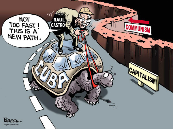 Paresh Nath - The Khaleej Times, UAE - Cuba on Capitalism COLOR - English - Raul Castro, Cuba, Latin America,communism, capitalism,new path