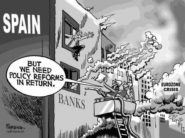 Paresh Nath - The Khaleej Times, UAE - Bailout for Spain - English - Spain, eurozone, debt crisis fire, Bankia,rescue funds, firefighters,policy reform