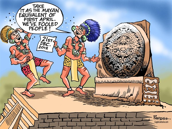 Paresh Nath - The Khaleej Times, UAE - December Fool COLOR - English - Mayan calendar, Doomsday, December 21, 2012, end of the world, apocalypse, predictions, April fool, mayan tribes