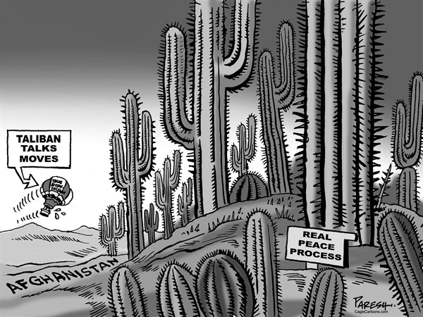 Paresh Nath - The Khaleej Times, UAE - Taliban Talks - English - Taliban, peace talks, Afghan peace process, real peace, cactus forest, thorny path, Taliban talks, balloon, Doha office