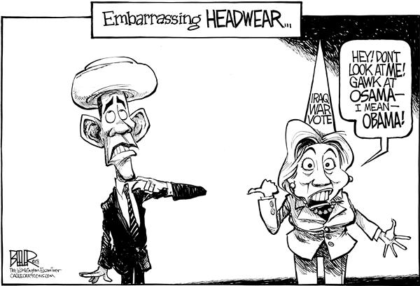 Nate Beeler - The Washington Examiner - Embarrassing Headwear - English - barack obama, hillary clinton, turban, photo, photograph, headwear, embarrassing, osama, dirty, negative, iraq, war, vote, resolution, democrat, democratic, candidate, election, 2008, race, campaign, president, presidential, nomination, nominee