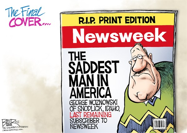 Nate Beeler - The Columbus Dispatch - The End of Newsweek COLOR - English - newsweek, cover, print, edition, journalism, magazine, weekly, digital, internet, online, web, news, saddest, subscriber, media