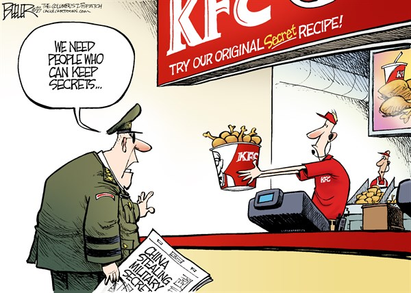 Nate Beeler - The Columbus Dispatch - Military Secrets COLOR - English - military, us, united states, america, china, secret, armed forces, stealing, steal, stole, kfc, kentucky fried chicken, recipe, chicken, cyber, security, hack, hacking, world, foreign affairs, internet, technology