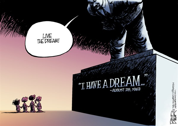 I Have A Dream Anniversary © Nate Beeler,The Columbus Dispatch,mlk, martin luther king, race, i have a dream, speech, anniversary, history, black, white, civil rights, american, mlk speech 50, best-of