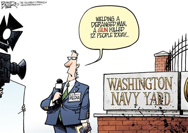 Nate Beeler - The Columbus Dispatch - Navy Yard Shooting COLOR - English - gun, weapon, control, navy yard, shooting, mass, washington, media, news, violence, crime, dc, politics, murder, deranged, man