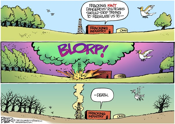 LOCAL OH   Fracking Blowout © Nate Beeler,The Columbus Dispatch,fracking, industry, business, energy, blowout, environment, methane, explosion, blorp, ohio, gas, oil, hydraulic, fracturing, regulation, safety, well