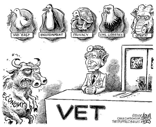 Adam Zyglis - The Buffalo News - Bush Veterinarian - English - bush, president, george w bush, w, economy, veterinarian, vet, civil liberties, privacy, environment, mid east, middle east, peace, iraq, war, gop, republicans, republican party, stimulus, wall street
