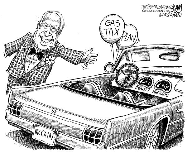 Adam Zyglis - The Buffalo News - McCain Gas Tax Plan - English - mccain, john, john mccain, economy, gas tax, plan, proposal, reality, taxes, tax cuts, gasoline, summer, pause, rhetoric, war costs, deficit, spending, budget, 2008, presidential, race, elections, gop, republican
