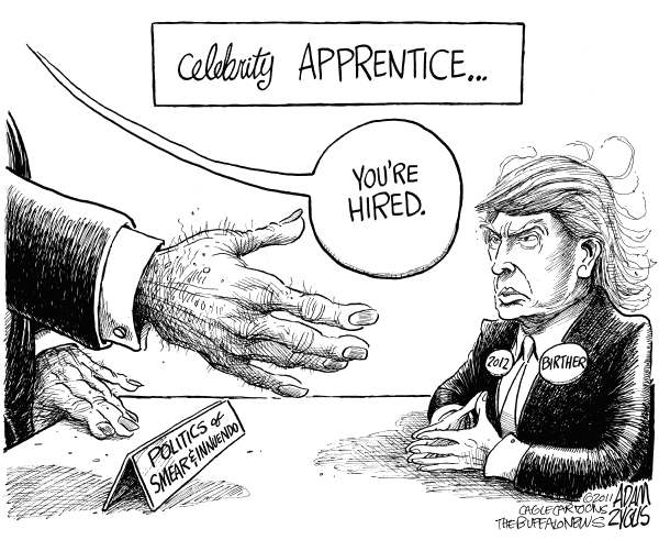 Adam Zyglis - The Buffalo News - Celebrity Apprentice - English - donald trump, trump, birther, obama, birth certificate, smear, celebrity, apprentice, 2012, gop, republican, candidate, white house, kenya