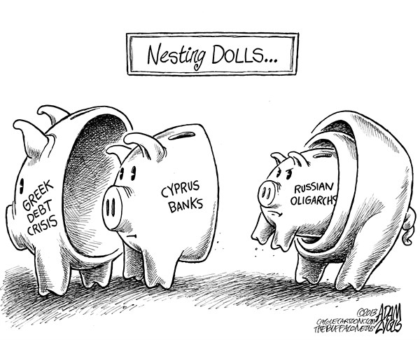 Adam Zyglis - The Buffalo News - Cyprus Banks - English - nesting dolls, russian, oligarchs, greek, debt, greece, eu, european, union, crisis, cyprus, banks, financial, business