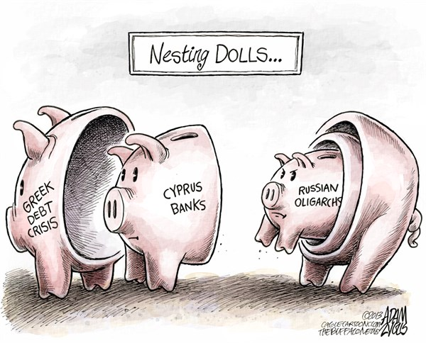 Cyprus Banks © Adam Zyglis,The Buffalo News,nesting dolls,russian,oligarchs,greek,debt,greece,eu,european,union,crisis,cyprus,banks,financial,business,cyprus bank