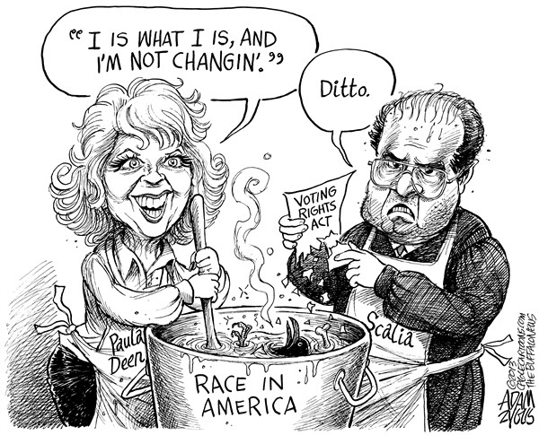 Adam Zyglis - The Buffalo News - Deen and Scalia - English - scalia, justice, deen, paula, race, racism, voting rights, act, cooking, supreme court