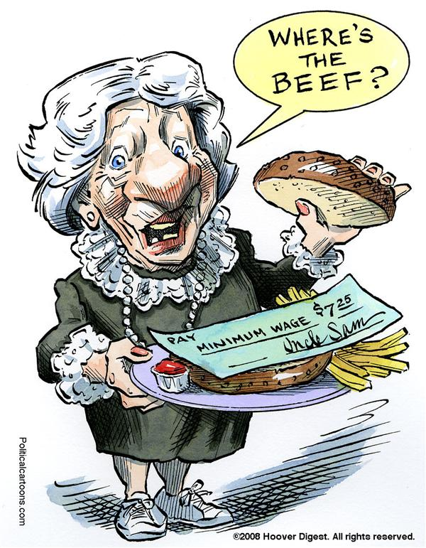 Taylor Jones - Politicalcartoons.com - Minimum Wage / Where's the Beef? COLOR - English - 		minimum wage,recession,clara peller