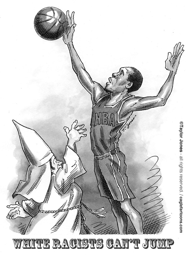 Taylor Jones - Politicalcartoons.com - White racists can't jump - English - 		NBA,basketball,racism,donald,sterling,v,stiviano,banishment