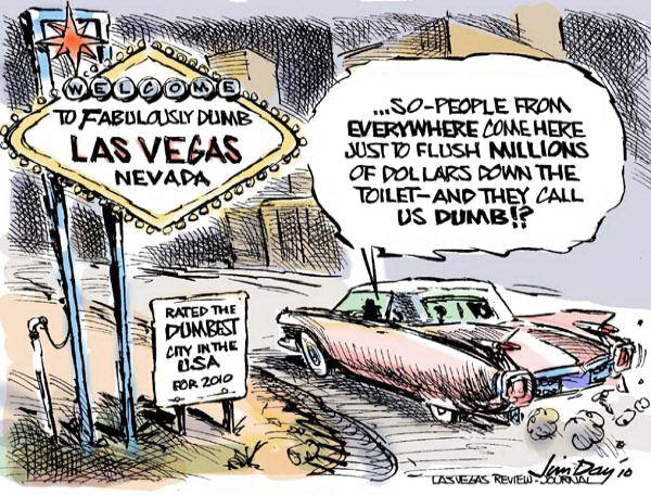 Jim Day - Las Vegas Review-Journal - Las Vegas rated dumbest city in the USA - English - Las Vegas, Daily Beast, Sin City