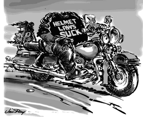 Jim Day - Politicalcartoons.com - Helmet laws suck - English - Motorcycle safety helmet laws, road hogs, cycles, easy rider, helmets, protective gear, highway safety