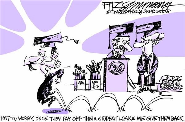 David Fitzsimmons - The Arizona Star - Graduation Arm and Leg - English - Graduation, college, jobs, student, loans, arm, leg