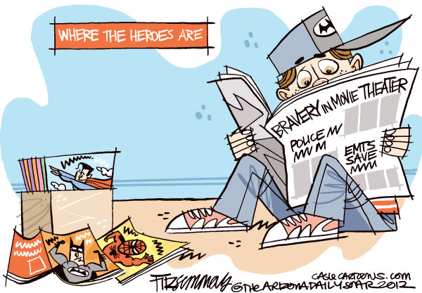 David Fitzsimmons - The Arizona Star - Where are the heroes COLOR - English - aurora,shooting,crime, heroes, guns, theater,gun debate 2012, crime