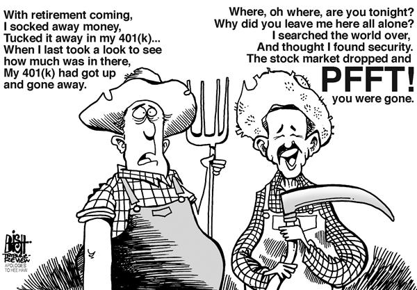 Randy Bish - Pittsburgh Tribune-Review - Where, oh where, is my 401k, b/w - English - 401K,SAVINGS,RETIREMENT,MARKET