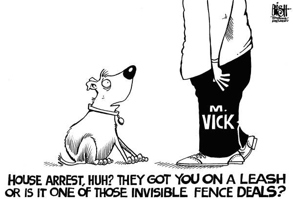 Randy Bish - Pittsburgh Tribune-Review - MICHAEL VICK, b/w - English - MICHAEL VICK, DOG, HOUSE ARREST, JAIL